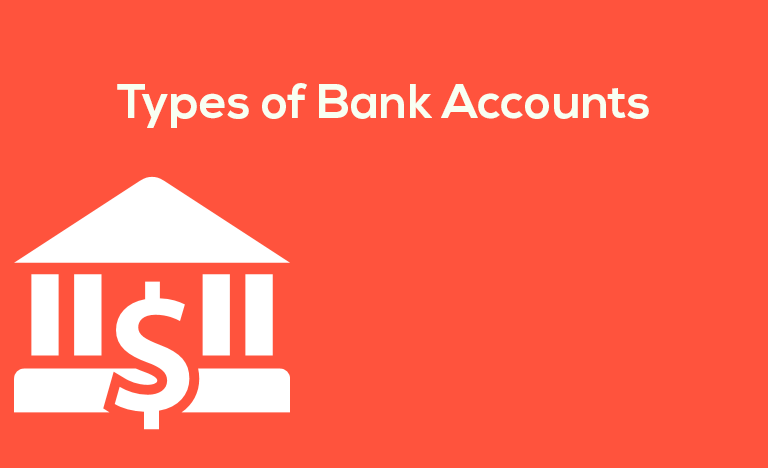 Types of Bank Accounts