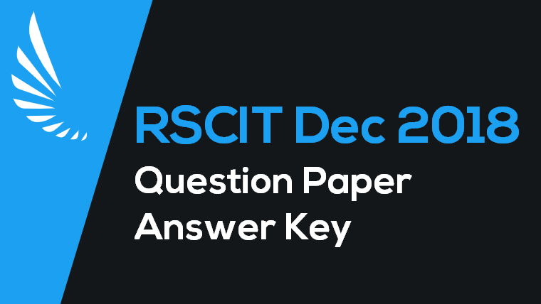 dec 2018 rscit question paper answer key